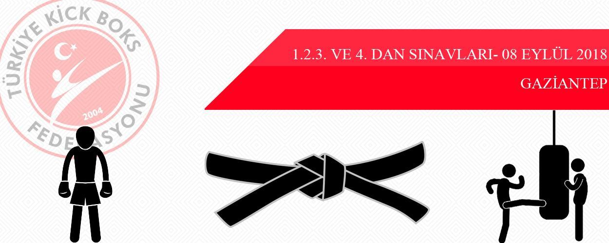 1.2.3. ve 4. Dan Sınavları - 08 Eylül 2018 - GAZİANTEP