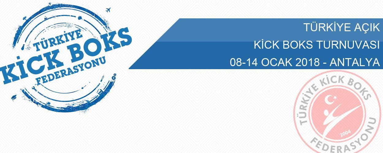 Türkiye Açık Kick Boks Turnuvası - 08-14 Ocak 2018 - ANTALYA