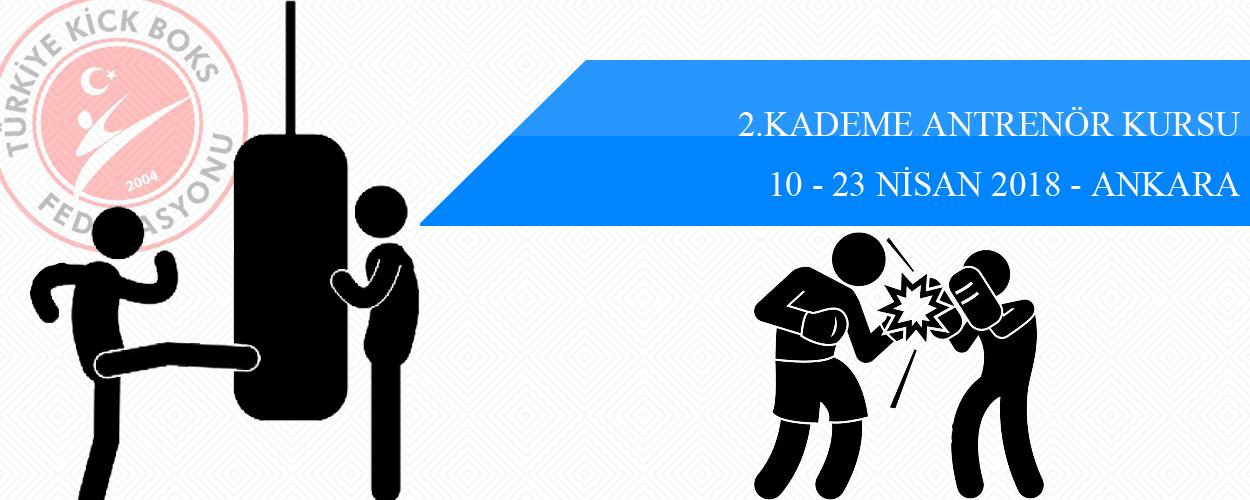 2. Kademe Antrenör Kursu - 10-23 Nisan 2018 - ANKARA